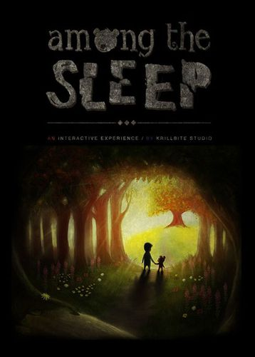 Among the Sleep [2014 / Adventure (Survival horror) / 3D / 1st Person]  Repack от T ONG BAK J