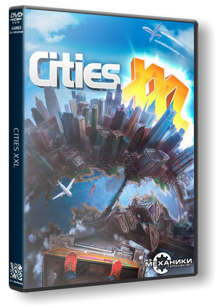 Cities XXL [2015 / Strategy, Real-time, 3D / RePack] от R.G. Механики