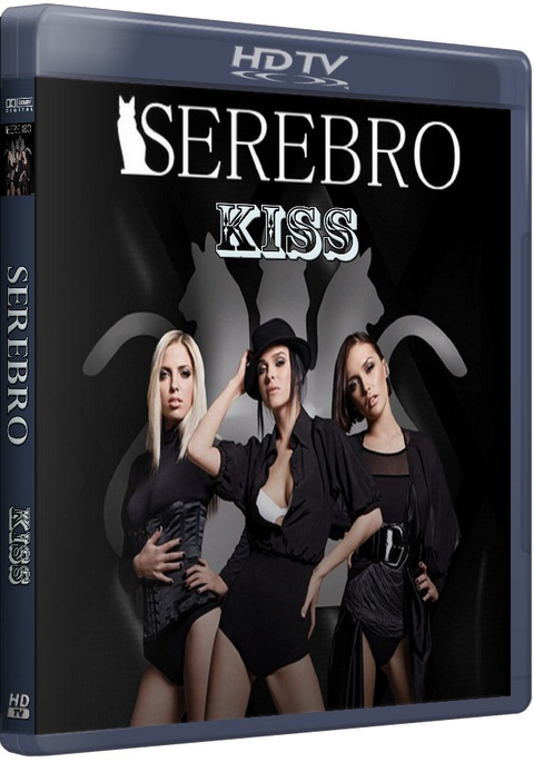 Serebro / Kiss [2015 / Pop / HDTVRip 1080p]