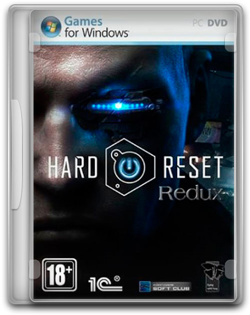 Hard Reset Redux [2016 / Action, 3D, 1st Person / Repack] от WARHEAD