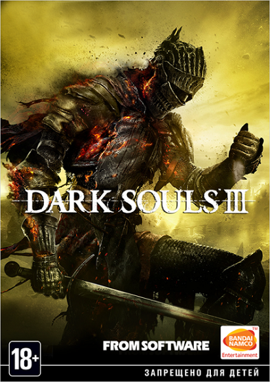 Dark Souls 3 [2016 / RPG (Rogue/Action), 3D, 3rd-Person / Патч]