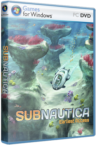 Subnautica [618 | Early Acces] [2015 / Adventure, Sandbox / Repack] PC | от Other s