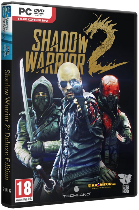 Shadow Warrior 2: Deluxe Edition [v 1.1.9.0] [2016 / Action, Shooter, 3D, 1st Person / RePack]  PC | от Decepticon