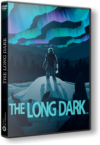 The Long Dark [v 1.08.32384] [2017 / Adventure, Indie, Simulation, Strategy, 3D / RePack]