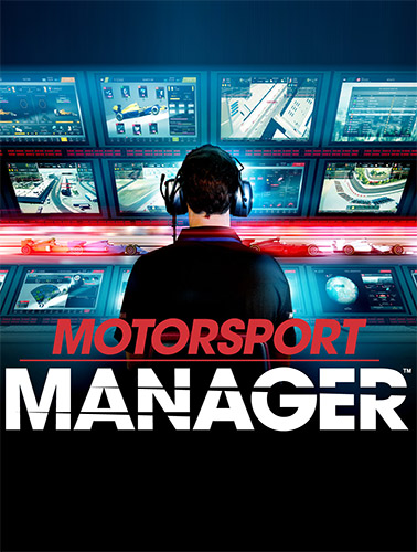 Motorsport Manager [v 1.4.14933 + 4 DLC] [2016 / Managerial, Racing, Sports, 3D / Repack] | PC от FitGirl