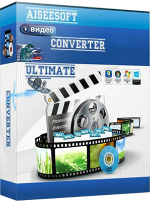 Aiseesoft Video Converter Ultimate [10.0.6 Portable] [2020]
