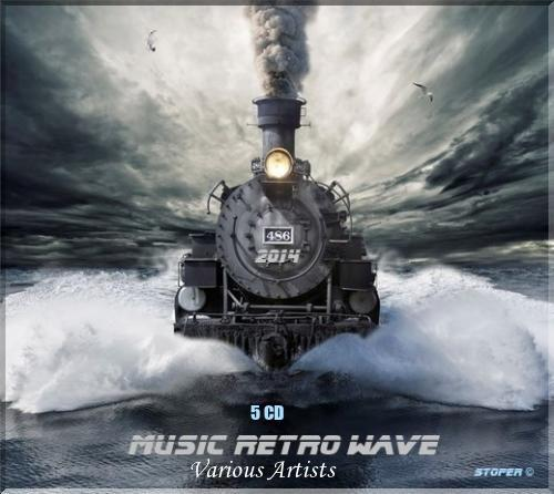 VA - Music Retro Wave - 5 CD (2014) MP3