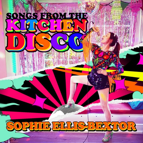 Sophie Ellis-Bextor - Songs from the Kitchen Disco [Greatest Hits] (2020) MP3