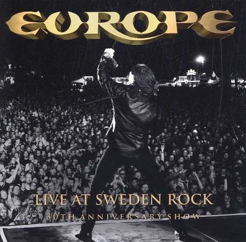 Europe / Live At Sweden Rock: 30th Anniversary Show [2013]