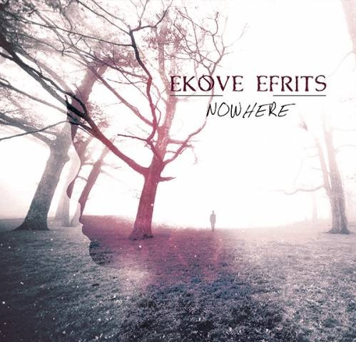 Ekove Efrits / Nowhere [2013] MP3