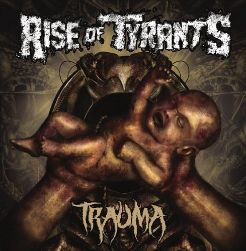Rise of Tyrants / Trauma  [2014] MP3