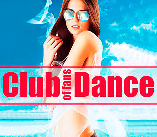 VA / Club of fans Dance Vol 3 [2014] MP3