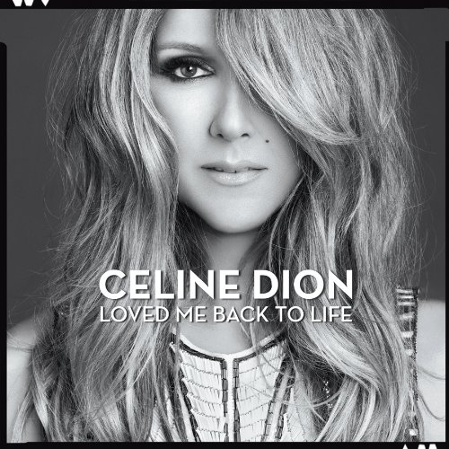 Celine Dion / Loved Me Back To Life (Special Edition) [2013] MP3
