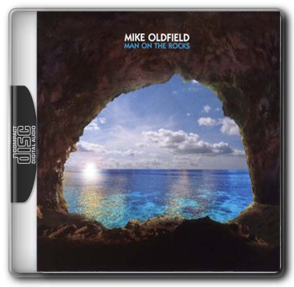 Mike Oldfield / Man On The Rocks [2014]