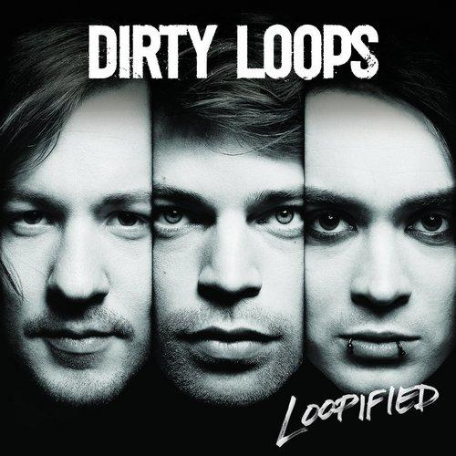 Dirty Loops / Loopified (Japan Edition) [2014] MP3